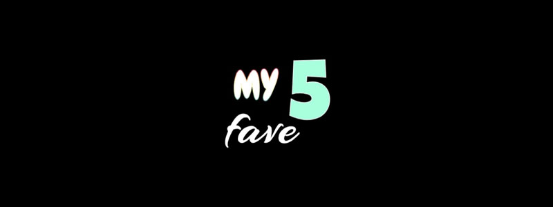 My Fave Five with Alina Stefanescu